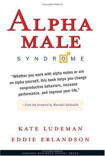 Alpha Male Syndrome by Eddie Erlandson 1591399130