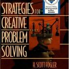 Strategies for Creative Problem-Solving by H. Scott Fogler 0131793187