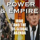 Oil, Power, & Empire : Iraq and the U.S. Global Agenda by Larry Everest 1567512461