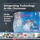 Teachers Discovering Computers : Integrating Technology in the Classroom 3rd by Shelly 0619201800