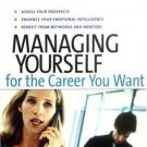 Managing Yourself for the Career You Want by Biolos 1591393469