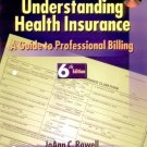 Understanding Health Insurance A Guide to Professional Billing 6th by Rowell 0766832066