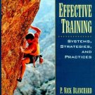 Effective Training : Systems, Strategies and Practices by James W Thacker 0132681609