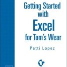 Getting Started with Excel by Patti Lopez 0130473030