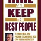 Hire and Keep the Best People by Brian Tracy 1576751694