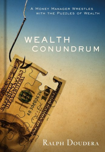 Wealth Conundrum by R. Doudera 0977689204