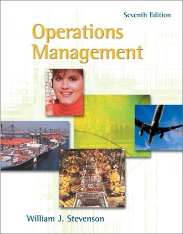Operations Management 7th by William J Stevenson 0072476702