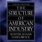 The Structure of American Industry 10th by James W. Brock 0130179167