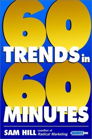 Sixty Trends in Sixty Minutes by Sam Hill 0471225800