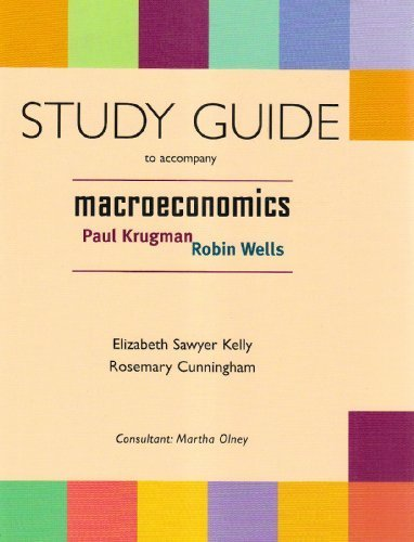 Macroeconomics Study Guide by Rosemary Cunningham 0716756889