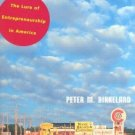Franchising Dreams : The Lure of Entrepreneurship in America by Peter M. Birkeland 0226051900