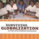 Surviving Globalization by Denis Lynn Daly Heyck 1551114771