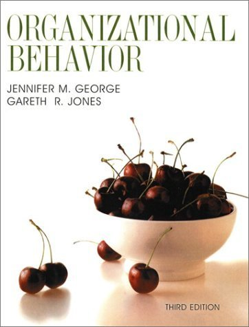 Understanding and Managing Organizational Behavior 3rd Edition by Gareth R. Jones 0130411027