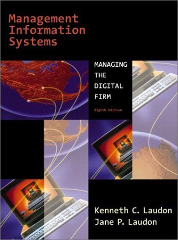 Management Information Systems 8th Edition by Jane P. Laudon 0131014986