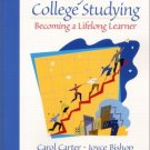 Keys to College Studying : Becoming a Lifelong Learner by Carol Carter 0130304816