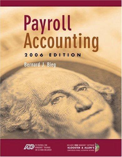 Payroll Accounting 2006 16th by Bernard J. Bieg 0324313098