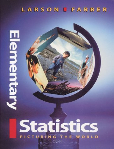 Elementary Statistics : Picturing the World by Betsy Farber 0130107344