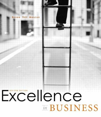 Excellence in Business by Courtland L. Bovee 0131414380