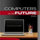 Computers Are Your Future 2006 complete 8th Ed by Bill A Daley 0131488015