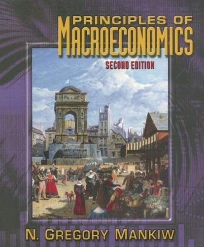 Principles of Macroeconomics 2nd by Gregory N. Mankiw 0030270170