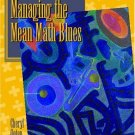 Managing the Mean Math Blues by Cheryl Ooten 0130431699