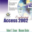 Exploring Microsoft Access 2002 Comprehensive by Maryann Barber 013092430X