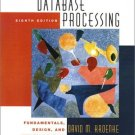Database Processing : Fundamentals, Design and Implementation 8th by Kroenke 0130648396