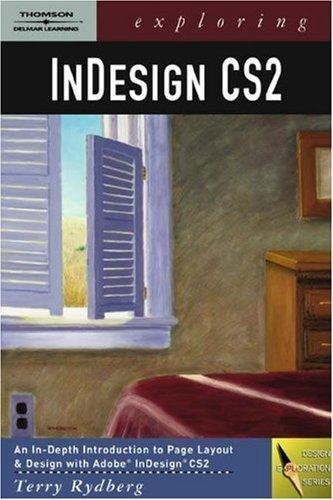 Exploring InDesign CS2 by Terry Rydberg 141801432X