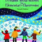 Dynamic Social Studies for Elementary Classrooms 7th by George W. Maxim 0130488453