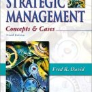 Strategic Management : Concepts and Cases 9th Edition by Fred R. David 0130479128