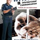 Written and Interpersonal Communications : Methods for Law Enforcement 3rd by Roberson 0131123149