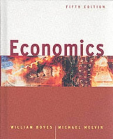 Economics, Fifth Edition by William Boyes 0618127933