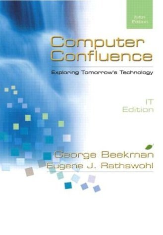 Computer Confluence IT Edition by Eugene Rathswohl 0130661856
