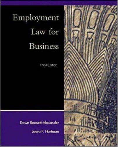Employment Law for Business 3rd by Dawn Bennett-Alexander 0072314036