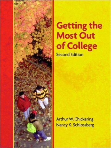 Getting the Most Out of College 2nd by Arthur W. Chickering 0130607134