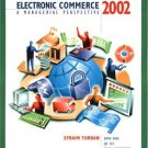Electronic Commerce 2002 : A Managerial Perspective 2nd by David King 0130653012