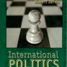 International Politics : Enduring Concepts and Contemporary Issues 5th by Robert J. Art 0321005252