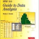 SPSS 10.0 Guide to Data Analysis by Marija J. Norusis 0130292044