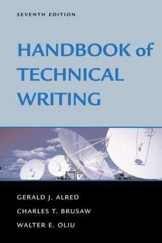 Handbook of Technical Writing 7th by Charles T. Brusaw 0312393237
