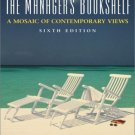The Managers' Bookshelf : A Mosaic of Contemporary Views 6th by Newstrom 0130669237