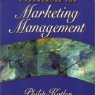 Framework for Marketing Management, A by Philip Kotler 0130185256