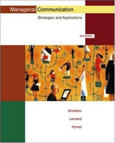 Managerial Communication : Strategies and Applications 2nd by Geraldine E. Hynes 0256170819