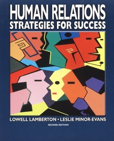 Human Relations : Strategies for Success 2nd by Leslie Minor-Evans 007824207X