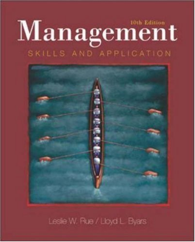 Management : Skills and Application 10th by Leslie Rue 0072832541