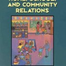 Home, School & Community Relations : A Guide to Working with Families by Carol Gestwicki 0766803562