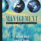 Management : Meeting New Challenges by J. Stewart Black 0321014073