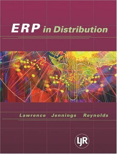 Enterprise Resource Planning in Distribution by Brian E. Reynolds 0324178727