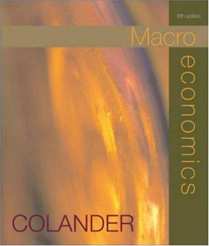 Macroeconomics by David C Colander 0072883251