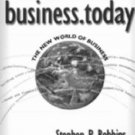business.today : The New World of Business by Stephen P. Robbins 0030313228
