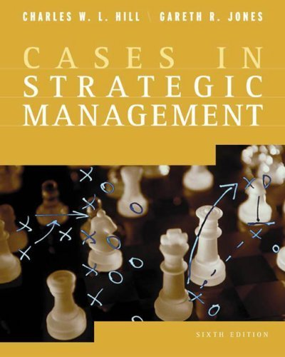 Strategic Management Cases 6th by Charles W. L. Hill 0618318186